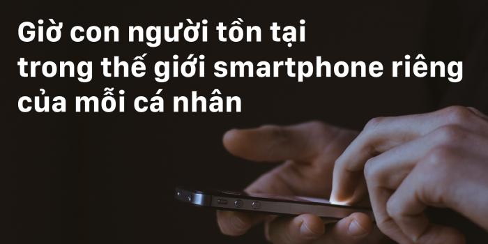 Nhà nhân chủng học Anh Quốc: Giờ con người tồn tại trong thế giới smartphone riêng của mỗi cá nhân
